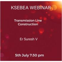 "Webinar Series:12th Webinar-Transmission Line Construction – Er.V.Suresh -July  5, 2020- 7.30- 8.30 pm, for login details see ""Forum Topics"" tab in right bottom corner……"