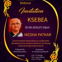 Environmental Implications on Sustainable development to construct dams for achieving National Energy Requirements ;The well known environmentalist Smt. Medha Patkar-a  webinar hosted by KSEB Engineers' Association on 30.8.2020