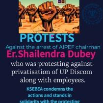 KSEBEA condemns the arrest of Er Shailendra Dubey, Chairman, AIPEF